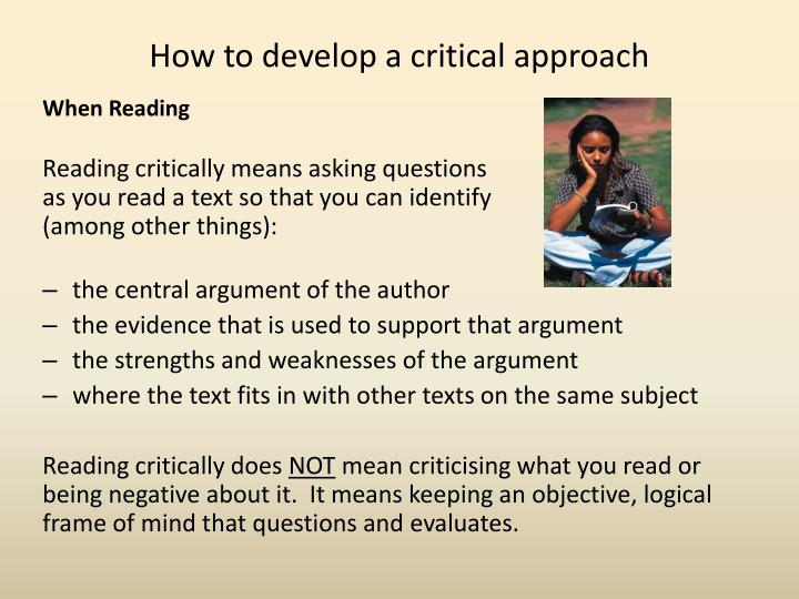 How to develop a critical approach