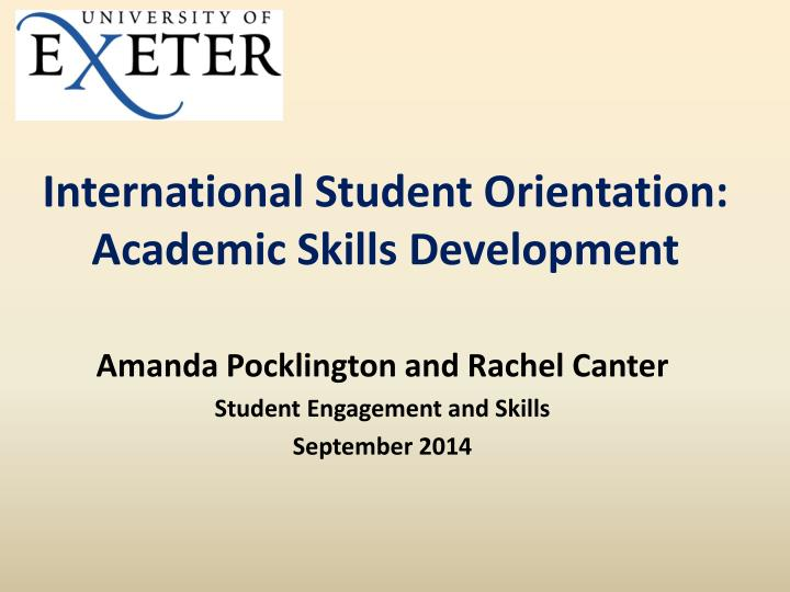 International student orientation academic skills development