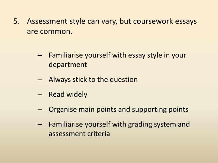 Assessment style can vary, but coursework essays are common.