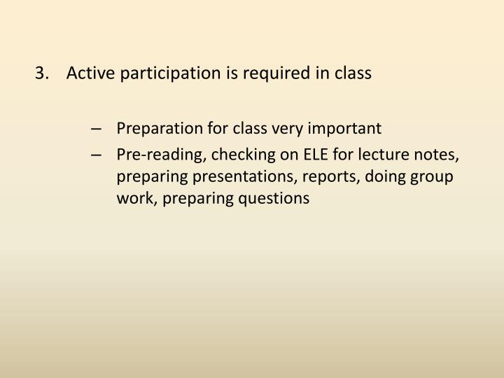 Active participation is required in class