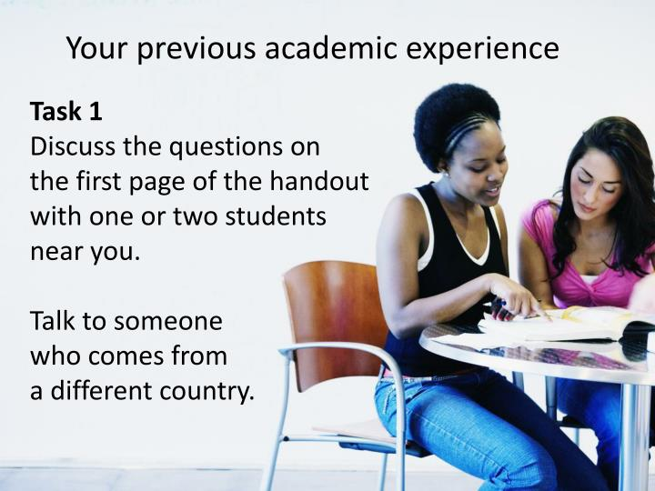 Your previous academic experience