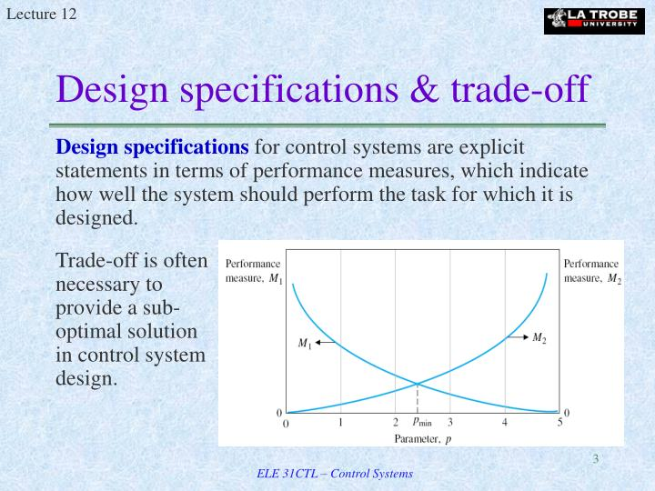 Design specifications trade off