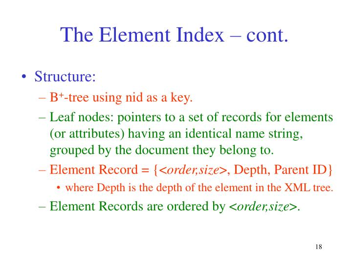 The Element Index – cont.