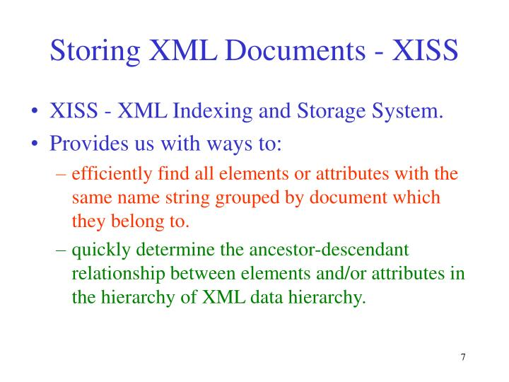 Storing XML Documents - XISS