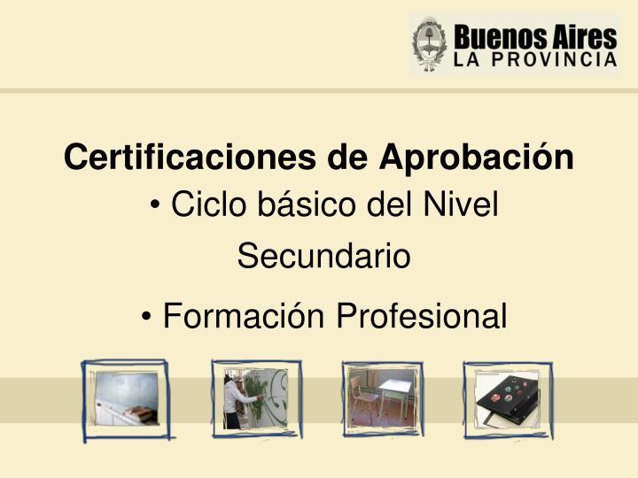 Certificaciones de Aprobación