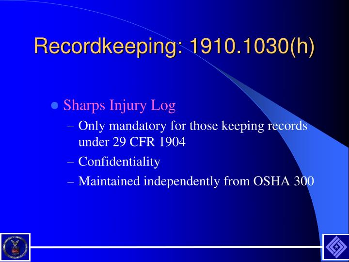 Recordkeeping: 1910.1030(h)