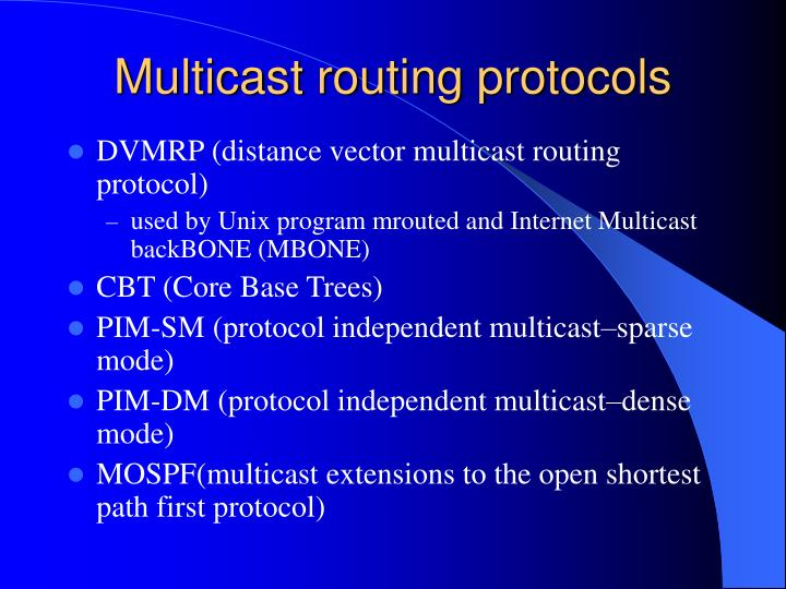 Multicast routing protocols
