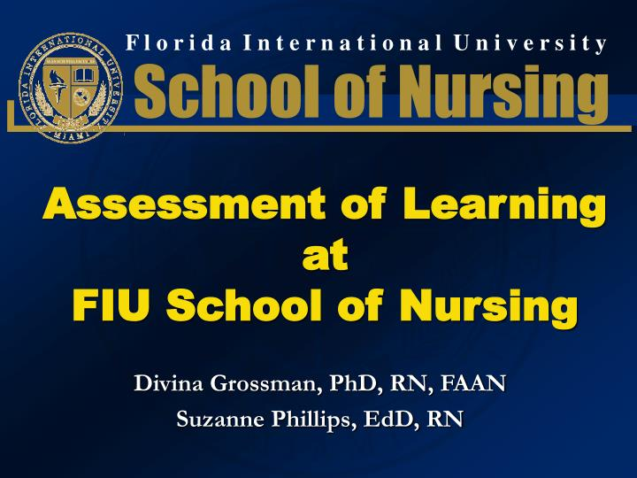 Assessment of learning at fiu school of nursing