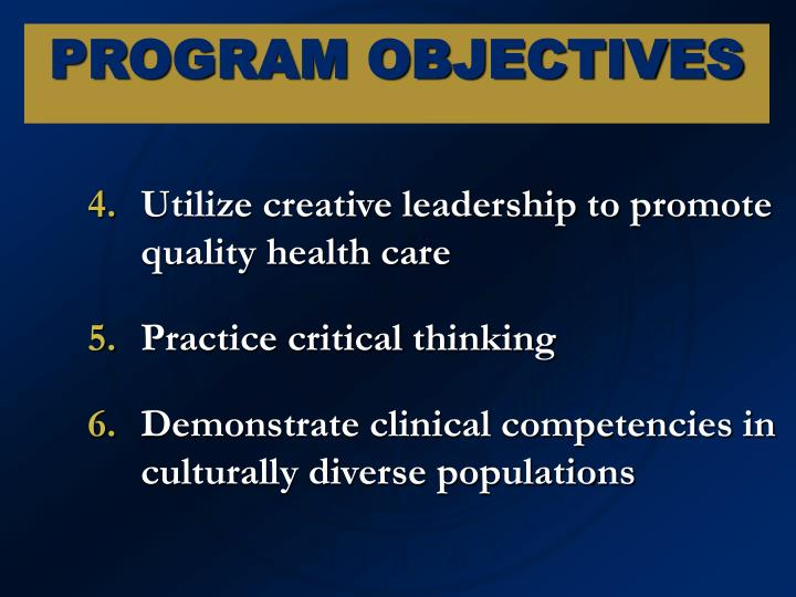 Utilize creative leadership to promote quality health care