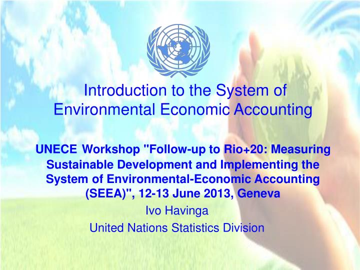 Introduction to the System of Environmental Economic Accounting
