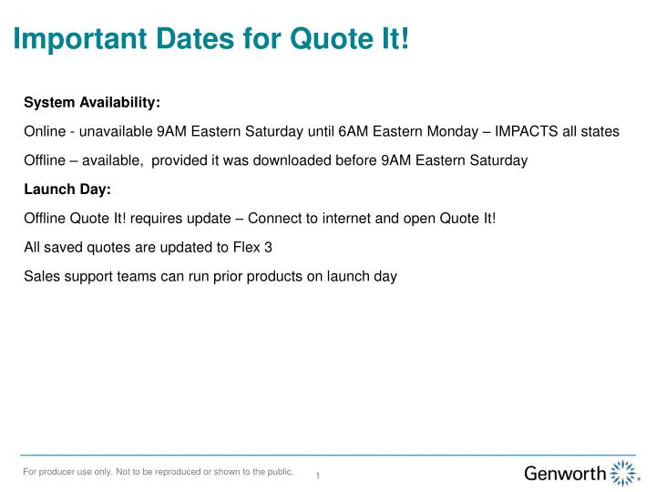 Important Dates for Quote It!