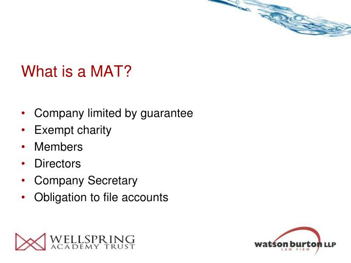 What is a MAT?