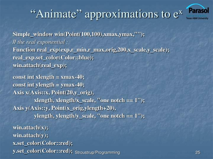 """Animate"" approximations to e"