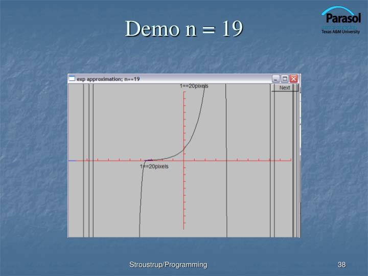 Demo n = 19