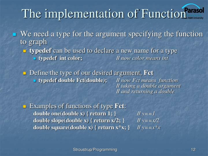 The implementation of Function