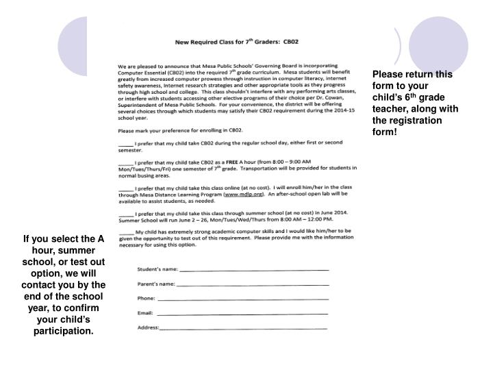 Please return this form to your child's 6