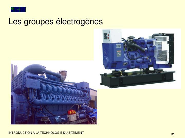 Les groupes électrogènes
