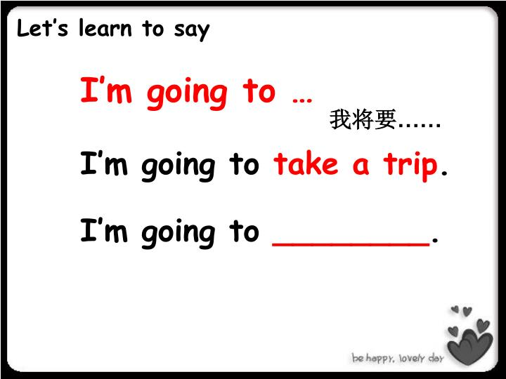 Let's learn to say