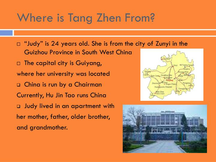 Where is Tang Zhen From?
