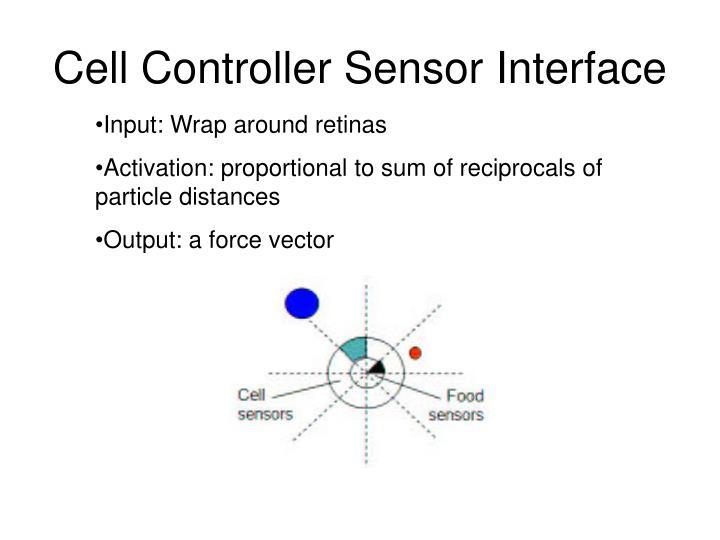 Cell Controller Sensor Interface