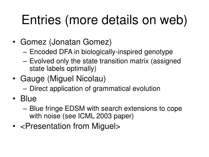 Entries (more details on web)