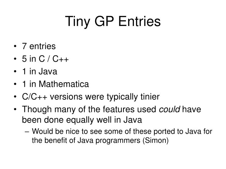 Tiny GP Entries