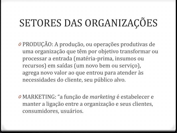 SETORES DAS ORGANIZAÇÕES