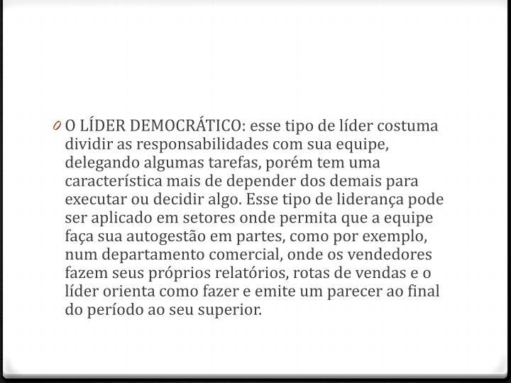 O LÍDER DEMOCRÁTICO: