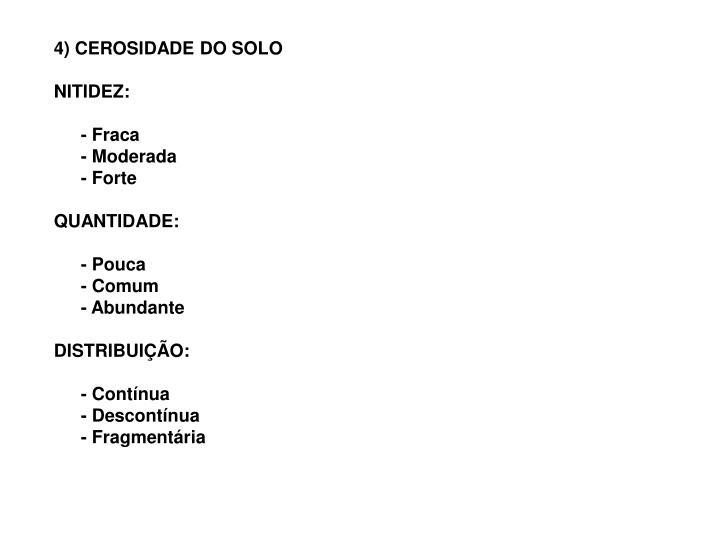 4) CEROSIDADE DO SOLO