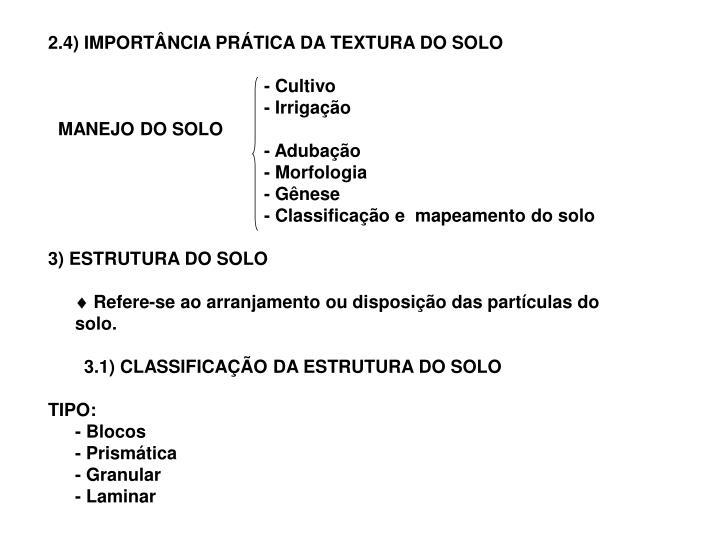 2.4) IMPORTÂNCIA PRÁTICA DA TEXTURA DO SOLO
