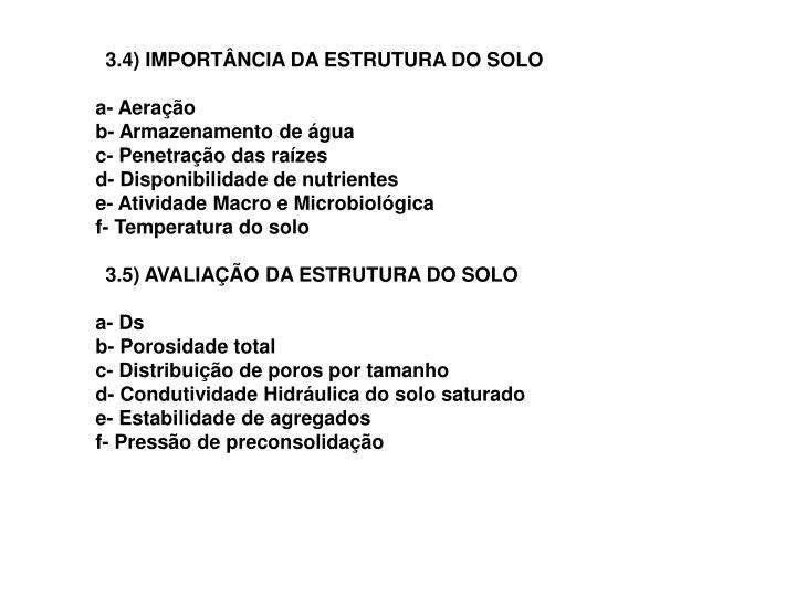 3.4) IMPORTÂNCIA DA ESTRUTURA DO SOLO