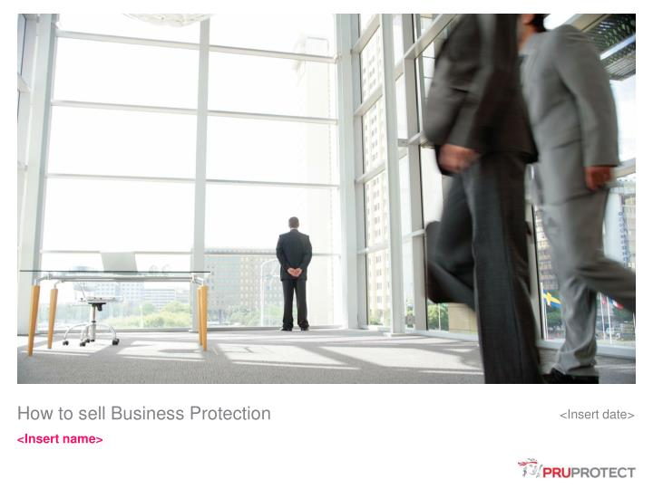How to sell Business Protection