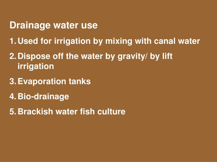 Drainage water use