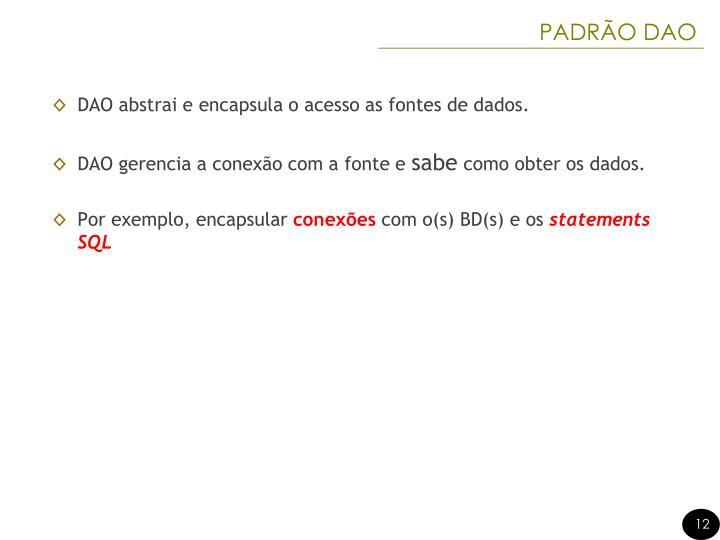 PADRÃO DAO