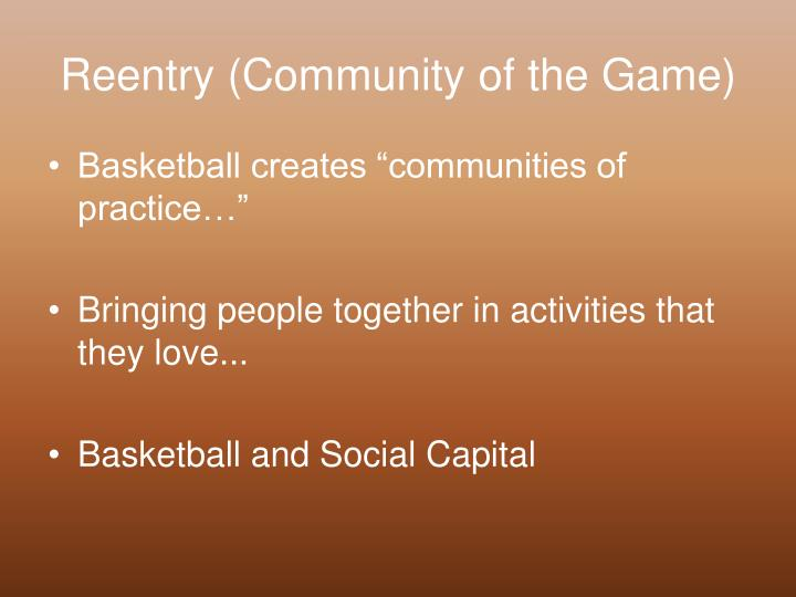 Reentry (Community of the Game)
