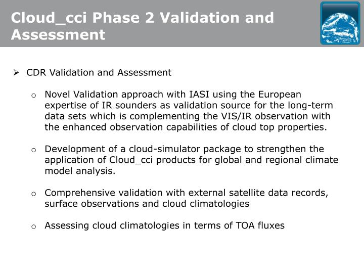 Cloud_cci Phase 2 Validation and Assessment