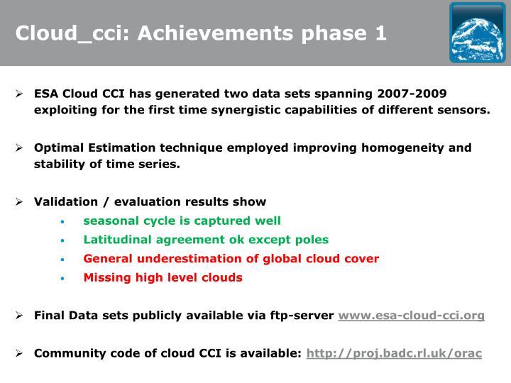 Cloud_cci: Achievements phase 1