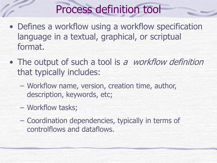 Process definition tool