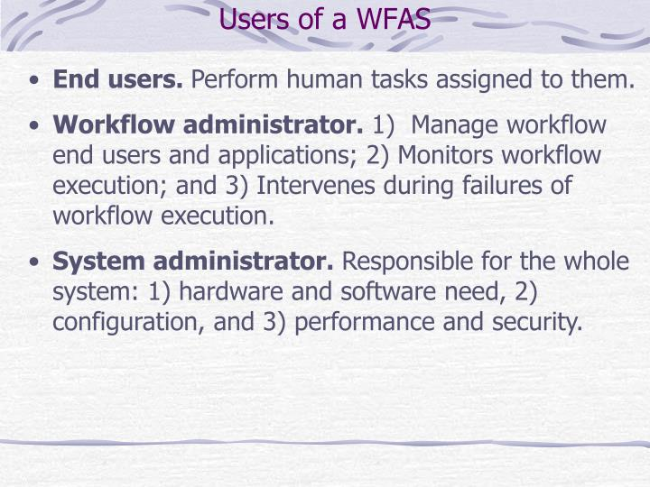 Users of a WFAS