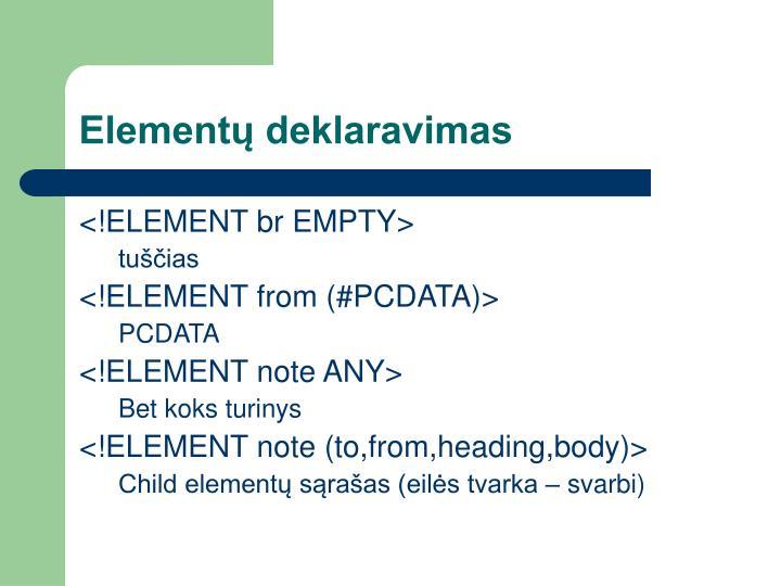 Elementų deklaravimas