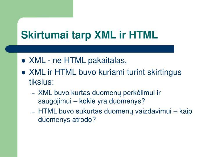 Skirtumai tarp XML ir HTML