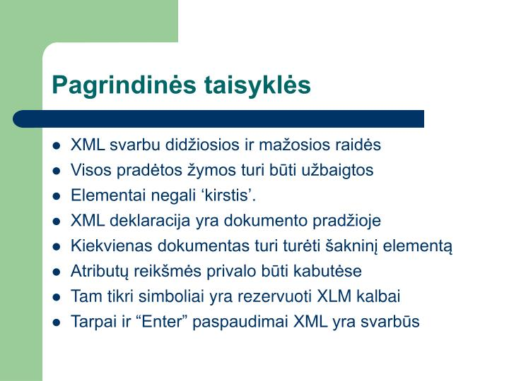 XML svarbu didžiosios ir mažosios raidės