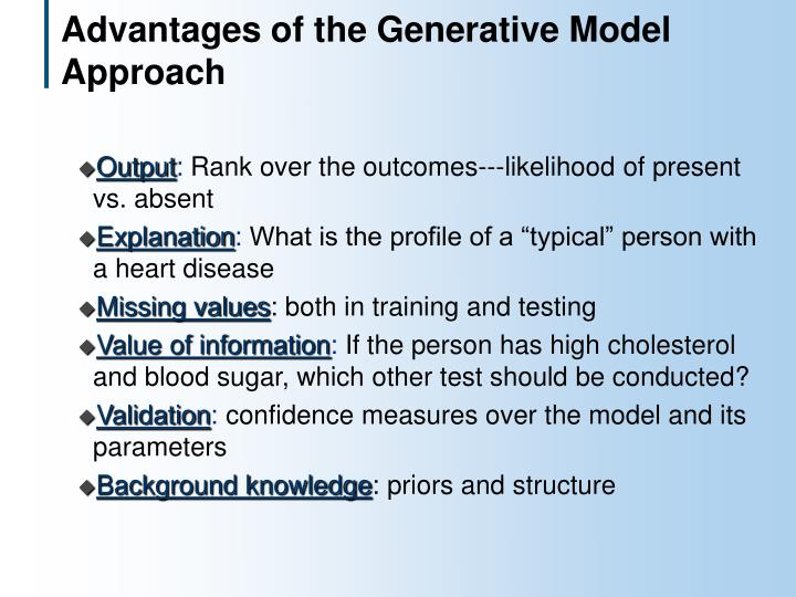 Advantages of the Generative Model Approach