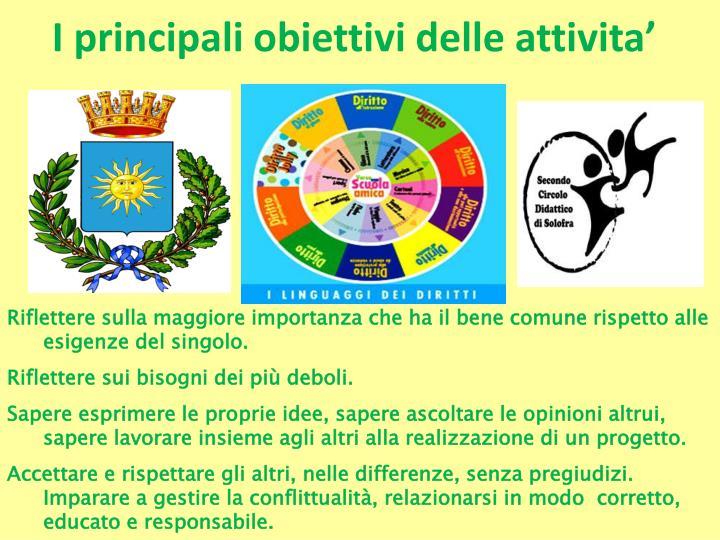 I principali obiettivi delle