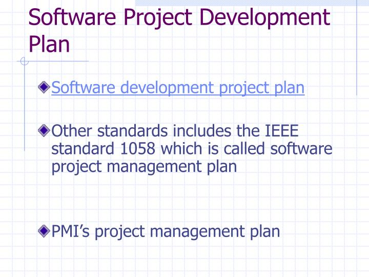 Software project development plan