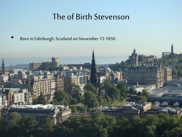 The of Birth Stevenson