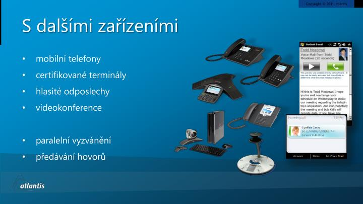 S dalšími zařízeními