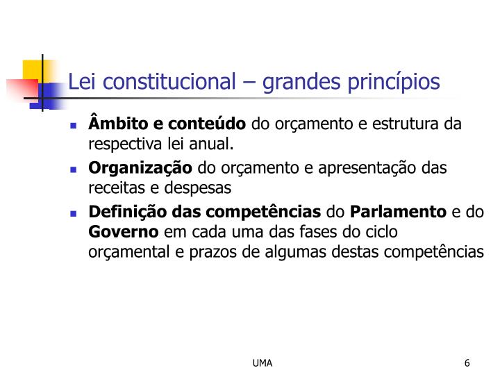 Lei constitucional – grandes princípios