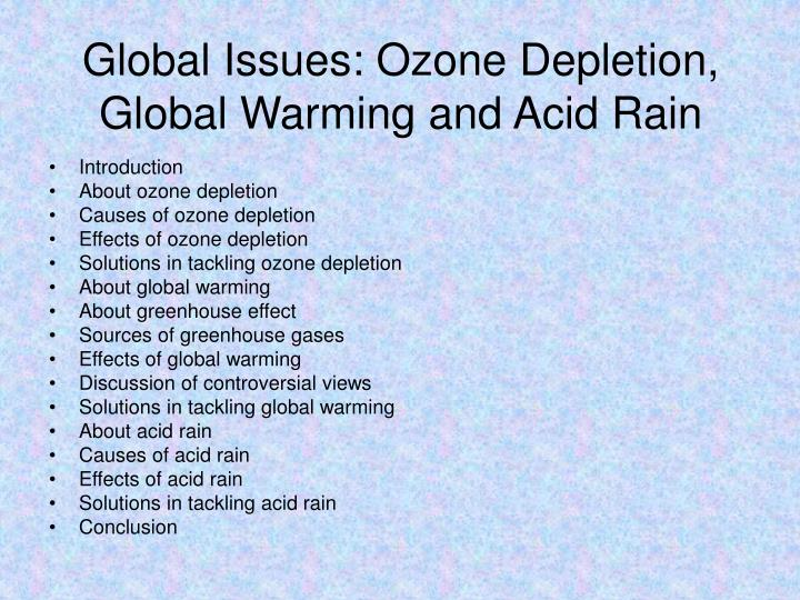PPT - Global Issues: Ozone Depletion, Global Warming and Acid Rain ...