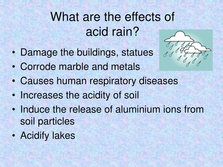 issue of acid rain Acid rain can cause health problems in people air pollution like sulfur dioxide  and nitrogen oxides can cause respiratory diseases, or can make these.